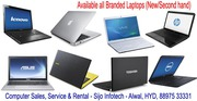 Branded Desktops start from - 8, 000/-,  laptops start from - 10, 000/-