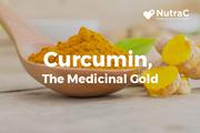 Curcumin - The Medicinal Gold