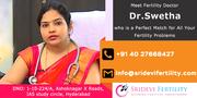 Best Infertility Specialist in Hyderabad | Sridevi Fertility