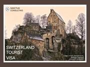 Get Switzerland Tourist Visa – Offers Available