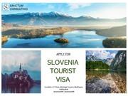 Avail Slovenia Tourist Visa Services