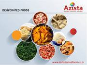 Dehydrated Food - Dehydrated Foods Manufacturer and Bulk Supplier
